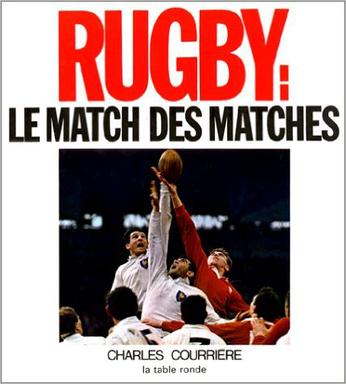 Rugby, le match des matchs