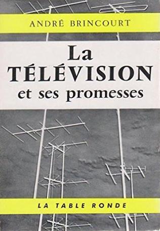 La télévision et ses promesses