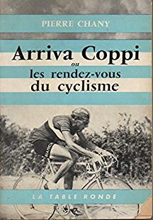 Arriva Coppi ou Les rendez-vous du cyclisme