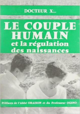 Le couple humain et la régulation des naissances
