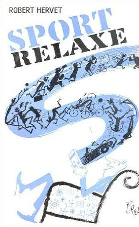 Sport relaxe