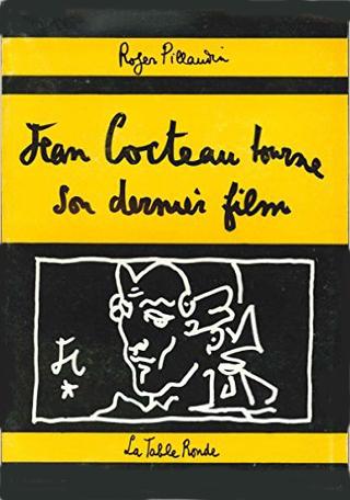 Jean Cocteau tourne son dernier film