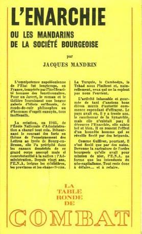 L'Enarchie ou Les mandarins de la société bourgeoise