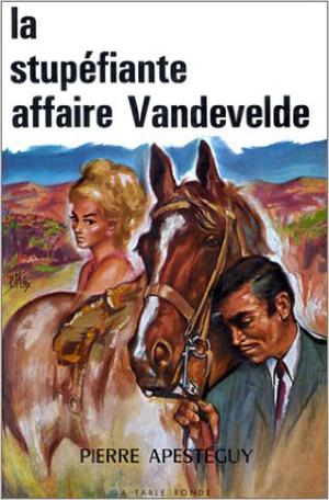 La stupéfiante affaire Vandevelde