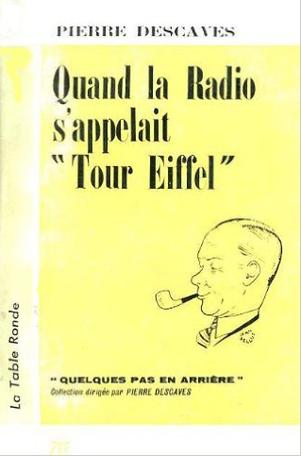 Quand la Radio s'appelait Tour Eiffel
