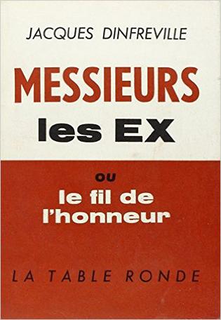 Messieurs les Ex ou Le fil de l'honneur