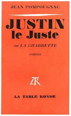 Justin-le-Juste ou La charrette