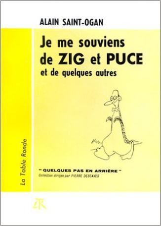 Je me souviens de Zig et Puce et de quelques autres