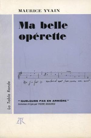 Ma belle opérette