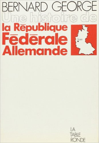 Une histoire de la République fédérale allemande