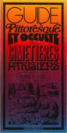 Guide pittoresque et occulte des Templiers