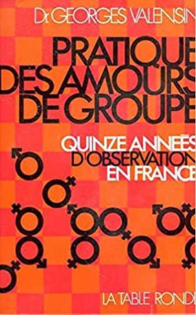 Pratique des amours de groupe