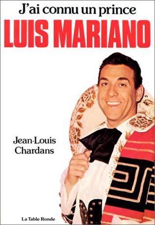 J'ai connu un prince, Luis Mariano