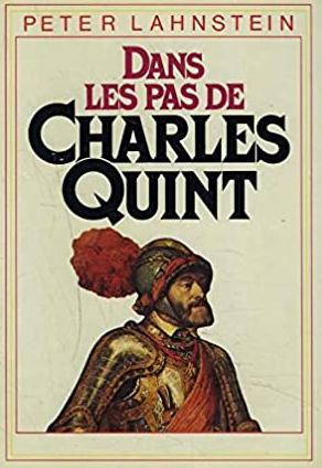 Dans les pas de Charles Quint
