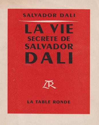 La vie secrète de Salvador Dali