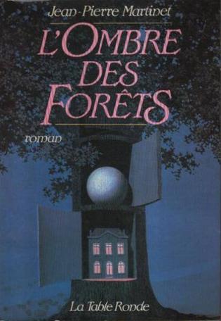 L'ombre des forêts