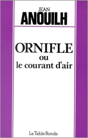 Ornifle ou Le courant d'air