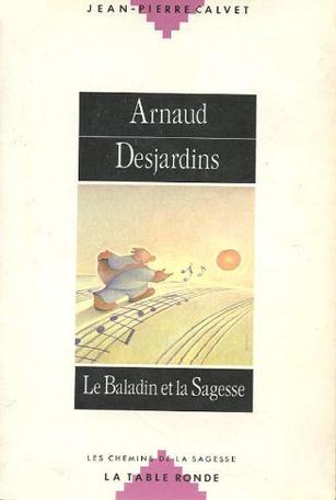 Arnaud Desjardins, le baladin et la sagesse