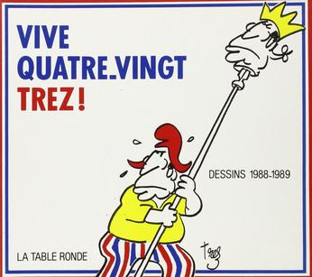 Vive Quatre-vingt-Trez !