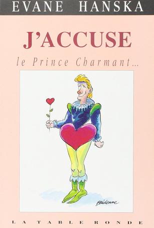 J'accuse le Prince Charmant
