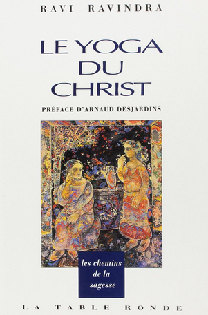 Le yoga du Christ dans l'Évangile selon saint Jean