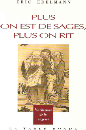 Plus on est de sages, plus on rit