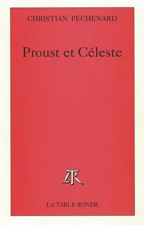Proust et Céleste
