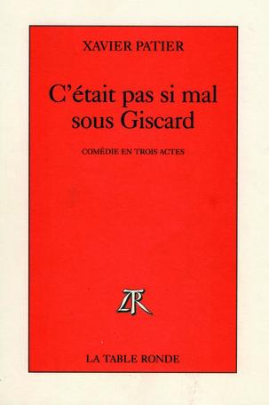 C'était pas si mal sous Giscard