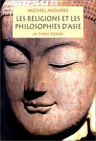 Les religions et les philosophies d'Asie