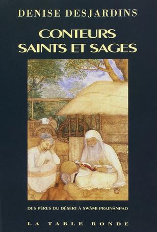 Conteurs, saints et sages