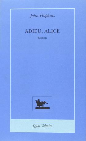 Adieu, Alice