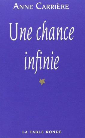 Une chance infinie