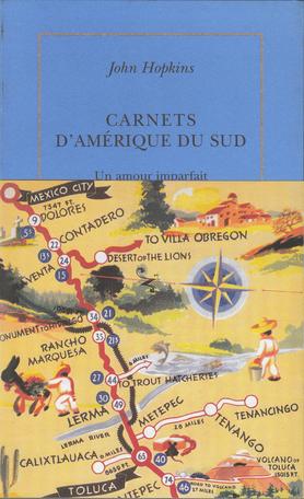 Carnets d'Amérique du Sud (1972-1973)