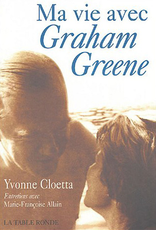Ma vie avec Graham Greene