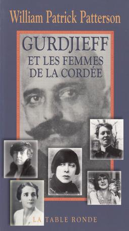 Gurdjieff et les femmes de la Cordée