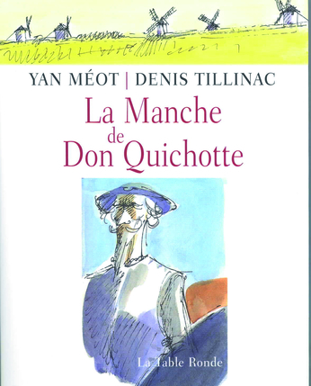 La Manche de Don Quichotte