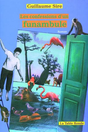 Les confessions d'un funambule