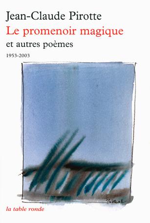 Le promenoir magique et autres poèmes