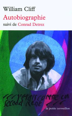 Autobiographie suivi de Conrad Detrez