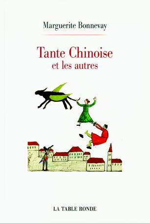 Tante Chinoise et les autres