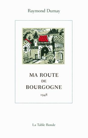 Ma route de Bourgogne