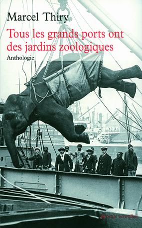Tous les grands ports ont des jardins zoologiques