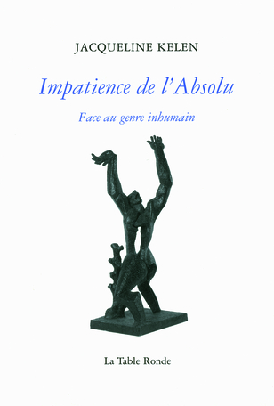 Impatience de l'Absolu