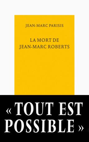 La mort de Jean-Marc Roberts