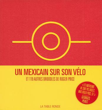 Un Mexicain sur son vélo et 119 autres Droodles