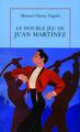 Le Double Jeu de Juan Martínez